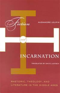 Fiction and Incarnation