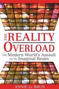 Reality Overload