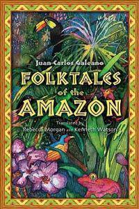 Folktales of the Amazon