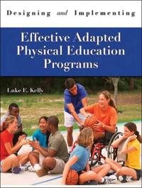 Designing & Implementing Effective Adapted Physical Education Programs