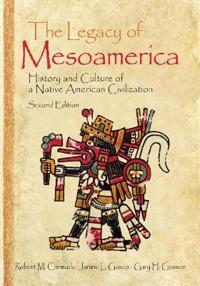 The Legacy of Mesoamerica