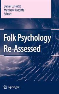 Folk Psychology Re-Assessed
