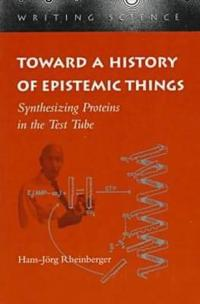 Toward a History of Epistemic Things