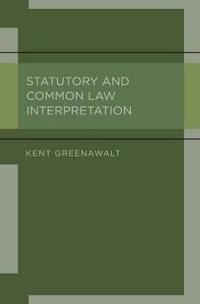 Statutory and Common Law Interpretation