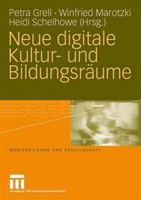 Neue digitale kultur- und bildungsraume