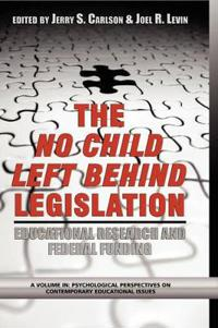 The No Child Left Behind Legislation