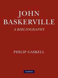 John Baskerville: A Bibliography