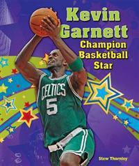 Kevin Garnett: Champion Basketball Star