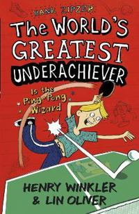 Hank zipzer 9: the worlds greatest underachiever is the ping-pong wizard