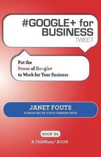 # Google+ for Business Tweet Book01
