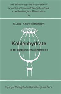 Kohlenhydrate in der Dringlichen Infusionstherapie