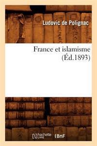 France Et Islamisme (Ed.1893)