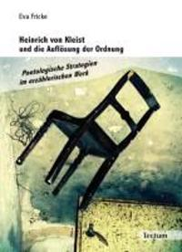 Heinrich von Kleist und die Auflösung der Ordnung