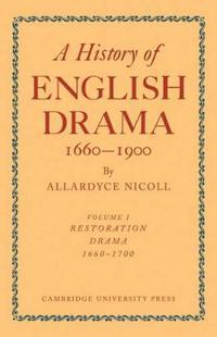 History of English Drama, 1660-1900