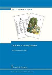 Cultures Et Lexicographies