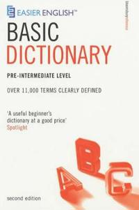 Easier english basic dictionary - over 11,000 terms clearly defined