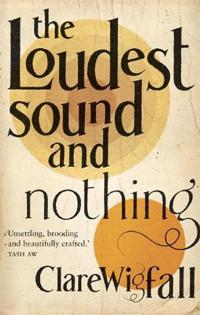 The Loudest Sound and Nothing