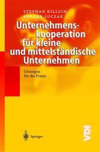 Unternehmenskooperation F r Kleine Und Mittelst ndische Unternehmen