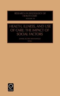 Health, Illness, and Use of Care