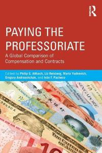Paying the Professoriate: A Global Comparison of Compensation and Contracts