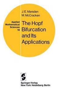 The Hopf Bifurcation and Its Applications