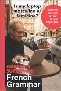 Harrap's Super-Mini French Grammar