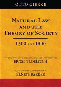 Natural Law and the Theory of Society, 1500 to 1800