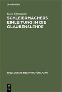 Schleiermachers Einleitung in Die Glaubenslehre