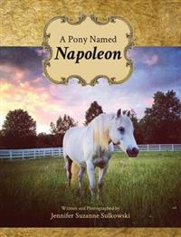 A Pony Named Napoleon