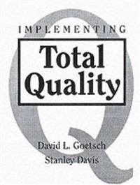 Implementing Total Quality