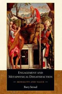 Engagement and Metaphysical Dissatisfaction