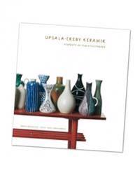 Upsala-Ekeby keramik : porträtt av fem konstnärer