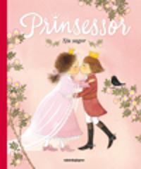 Prinsessor : sju sagor