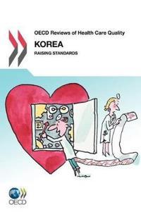 OECD Reviews of Health Care Quality: Korea