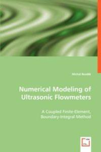 Numerical Modeling of Ultrasonic Flowmeters