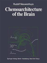 Chemoarchitecture of the Brain
