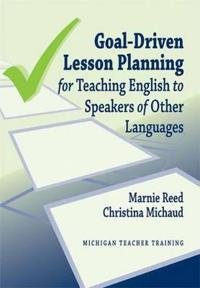 Goal-driven Lesson Planning for Teaching English to Speakers of Other Languages