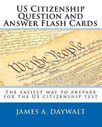 Us Citizenship Question and Answer Flash Cards