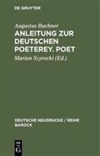 Anleitung Zur Deutschen Poeterey