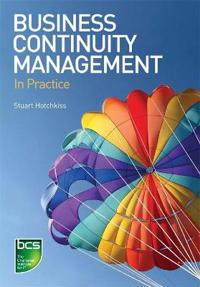 Business continuity management - in practice