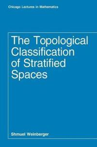 The Topological Classification of Stratified Spaces