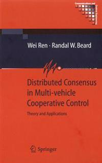 Distributed Consensus in Multi-Vehicle Cooperative Control