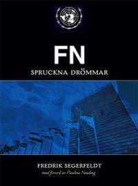 FN : spruckna drömmar