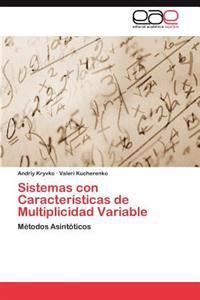 Sistemas Con Caracteristicas de Multiplicidad Variable