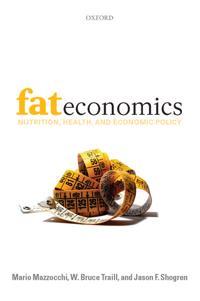 Fat Economics