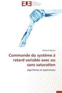 Commande Du Systeme a Retard Variable Avec Ou Sans Saturation