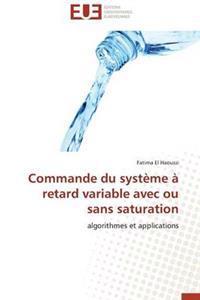 Commande Du Syst�me � Retard Variable Avec Ou Sans Saturation