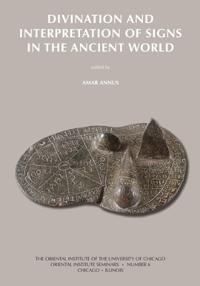 Divination and Interpretation of Signs in the Ancient World