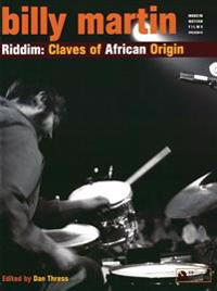Billy Martin -- Riddim: Claves of African Origin, Book & CD [With CD]