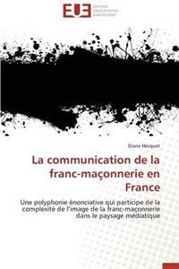 La Communication de la Franc-Maconnerie En France